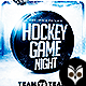 Hockey Game Night Flyer - GraphicRiver Item for Sale