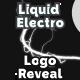 Liquid Electro Logo Reveal - VideoHive Item for Sale