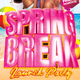 Spring Break Launch Party Flyer Template - GraphicRiver Item for Sale