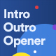 Smooth Intro & Outro Openers - VideoHive Item for Sale