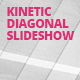 Kinetic Diagonal Slideshow - VideoHive Item for Sale