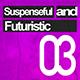 Suspenseful and Futuristic 03 - AudioJungle Item for Sale