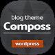 Composs - Elegant Blog, Magazine & News Theme - ThemeForest Item for Sale