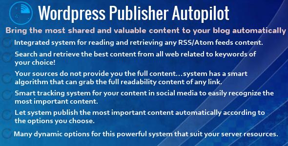 Wordpress Publisher Autopilot