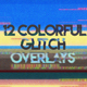 12 Colorful Glitch Overlays - VideoHive Item for Sale