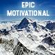 Epic Motivational