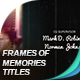 Frames Of Memories Titles - VideoHive Item for Sale