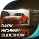Dark Highway Slideshow - VideoHive Item for Sale