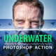 Underwater Photoshop Action - GraphicRiver Item for Sale