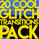 20 Cool Glitch Transitions Pack - VideoHive Item for Sale