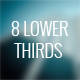 8 Lower Thirds - VideoHive Item for Sale