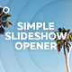 Simple Slideshow Opener - VideoHive Item for Sale