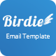 Birdie - Responsive Email Template - ThemeForest Item for Sale