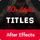 SixtyPlus - 60+ Title Styles - VideoHive Item for Sale