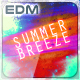 EDM Summer Breeze