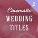 Wedding Titles 2 - VideoHive Item for Sale
