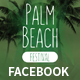 Palm Beach Summer Festival Facebook Covers and Post Banners - GraphicRiver Item for Sale