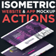 Isometric Website & App Mockup Actions - GraphicRiver Item for Sale