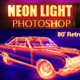 Neon Light Painting Photoshop Action - GraphicRiver Item for Sale
