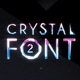 Crystal Font 2 with Opener & Shapes with Titles - VideoHive Item for Sale