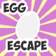 Egg Escape - CodeCanyon Item for Sale