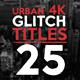 25 Urban Glitch Titles - VideoHive Item for Sale