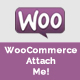 WooCommerce Attach Me! - CodeCanyon Item for Sale