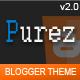 Purez - Responsive Magazine Blogger Template - ThemeForest Item for Sale