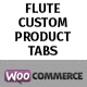 Flute Custom Product Tabs for WooCommerce - CodeCanyon Item for Sale