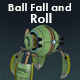 Ball Fall and Roll