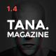 Magazine Tana - News, Music, Movie, Blog, Fashion Template - ThemeForest Item for Sale