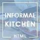 Informal Kitchen - Modern Restaurant HTML Template - ThemeForest Item for Sale