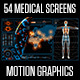 54 Medical Screens - VideoHive Item for Sale