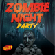 Zombie Night Party Flyer - GraphicRiver Item for Sale