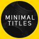 MINIMALIST - Minimal Titles - VideoHive Item for Sale