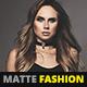 Matte Fashion Photoshop Action - GraphicRiver Item for Sale