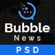 Bubble - News & Magazine Website Builder PSD Template - ThemeForest Item for Sale