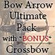Bow and Arrow Ultimate Pack