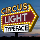 Circus Light Typeface - VideoHive Item for Sale