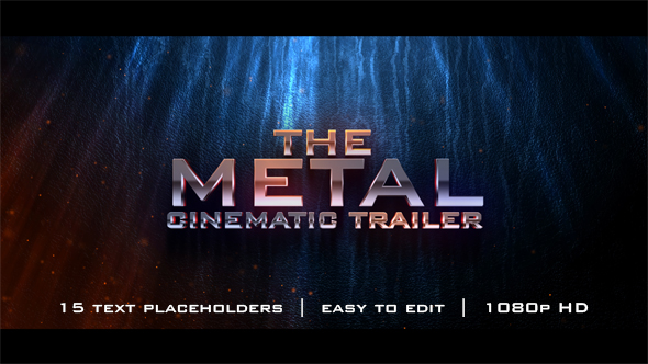 The Metal Cinematic Trailer