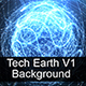 Tech Earth V1 / Background. - VideoHive Item for Sale