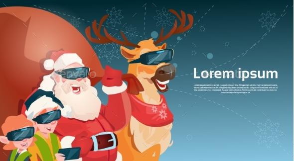 Santa Clause Reindeer and Elves Wear Digital Glasses