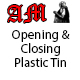 Opening & Closing Plastic Tin