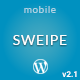 Sweipe - Responsive WordPress Mobile Theme - ThemeForest Item for Sale