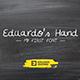 Eduardo's Hand - Handwritten font - GraphicRiver Item for Sale