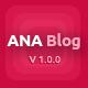 Ana Blog – Mega Blog PSD Template - ThemeForest Item for Sale
