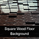 Square Wood Floor - Background - VideoHive Item for Sale