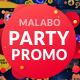 Malabo / Party Promo - VideoHive Item for Sale