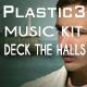 Deck The Halls Kit