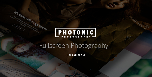 Photonic - Fullscreen Photography Theme